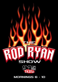 BOF says LISTEN to The Rod Ryan Show!
