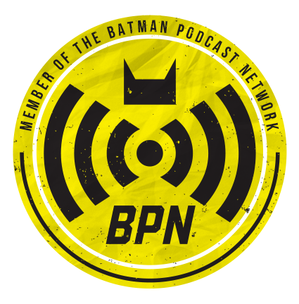 Proud member of the BATMAN PODCAST NETWORK!