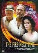 The Fire Next Time [1993 Film]