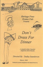 2009 - Don't Dress For Dinner