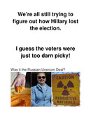 Why Oh Why Did Hillary Lose The Election