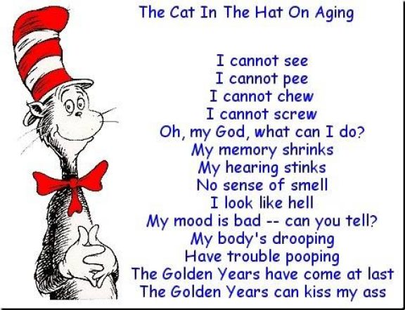 The Cat In The Hat on Aging. (For other old farts like me!) Cat%20in%20the%20Hat