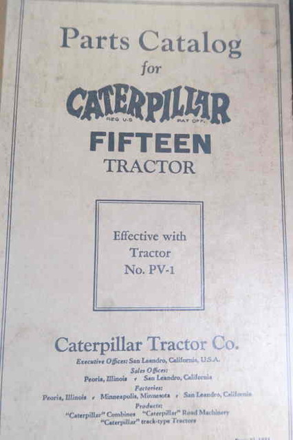 1929 Cat 15 Antique Crawler Tractor Serial # PV6838