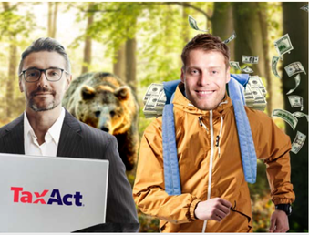 TAX ACT = THE BEAR IN THE WOODS