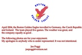 BOSTON GOLDEN EAGLES IN EUROPE 2004